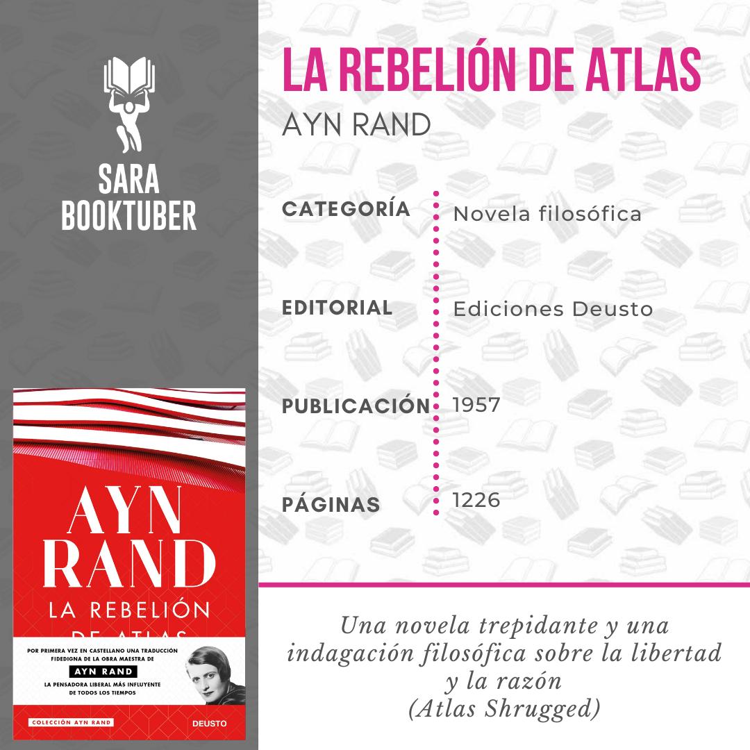 RESEÑA DE LA REBELION DE ATLAS DE AYN RAND