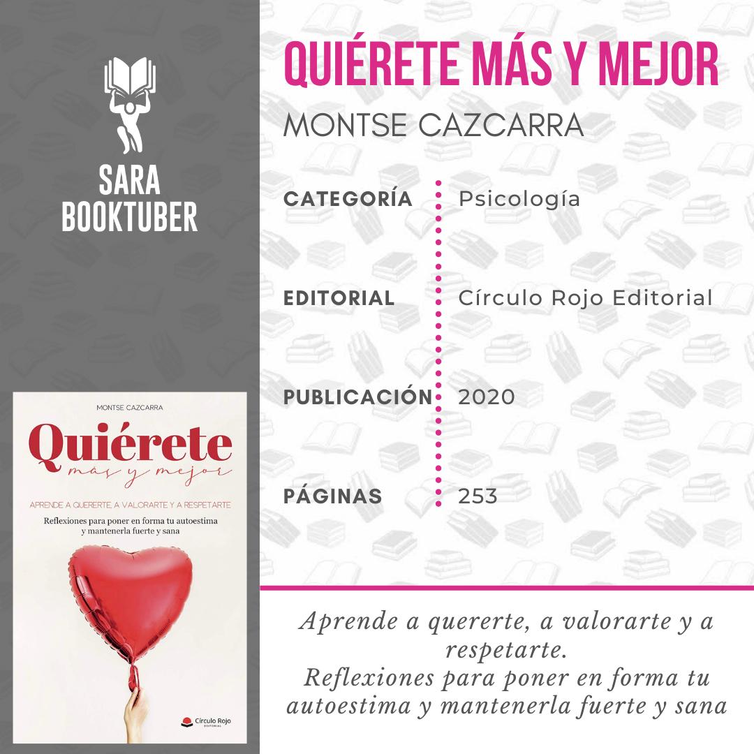 QUIÉRETE MÁS Y MEJOR DE MONTSE CAZCARRA