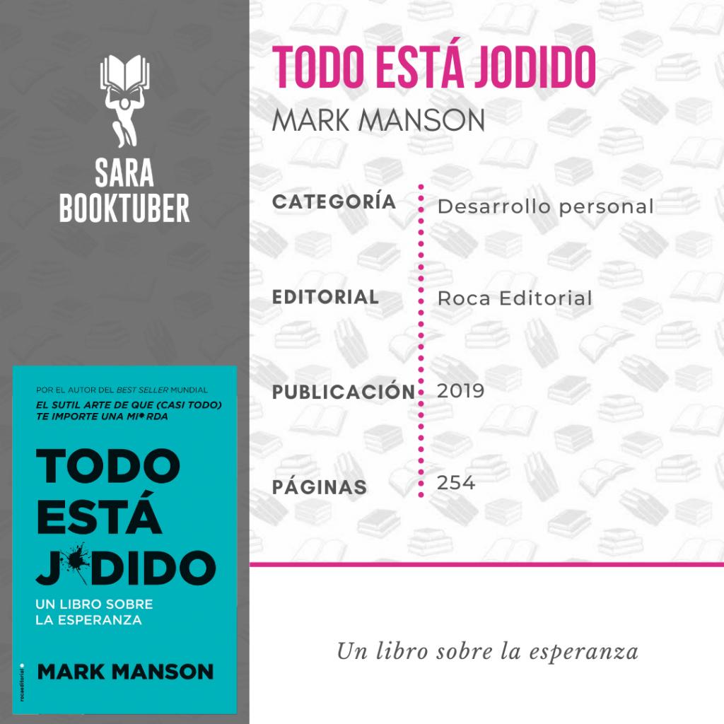 Sara Booktuber - Todo está jodido de Mark Manson