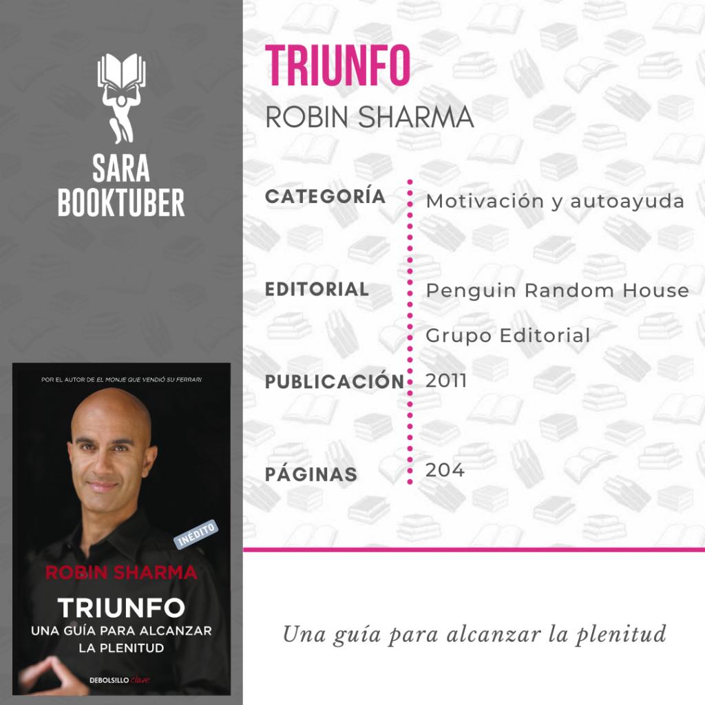 Sara Booktuber - Triunfo - Una guía para alcanzar la plenitud de Robin Sharma