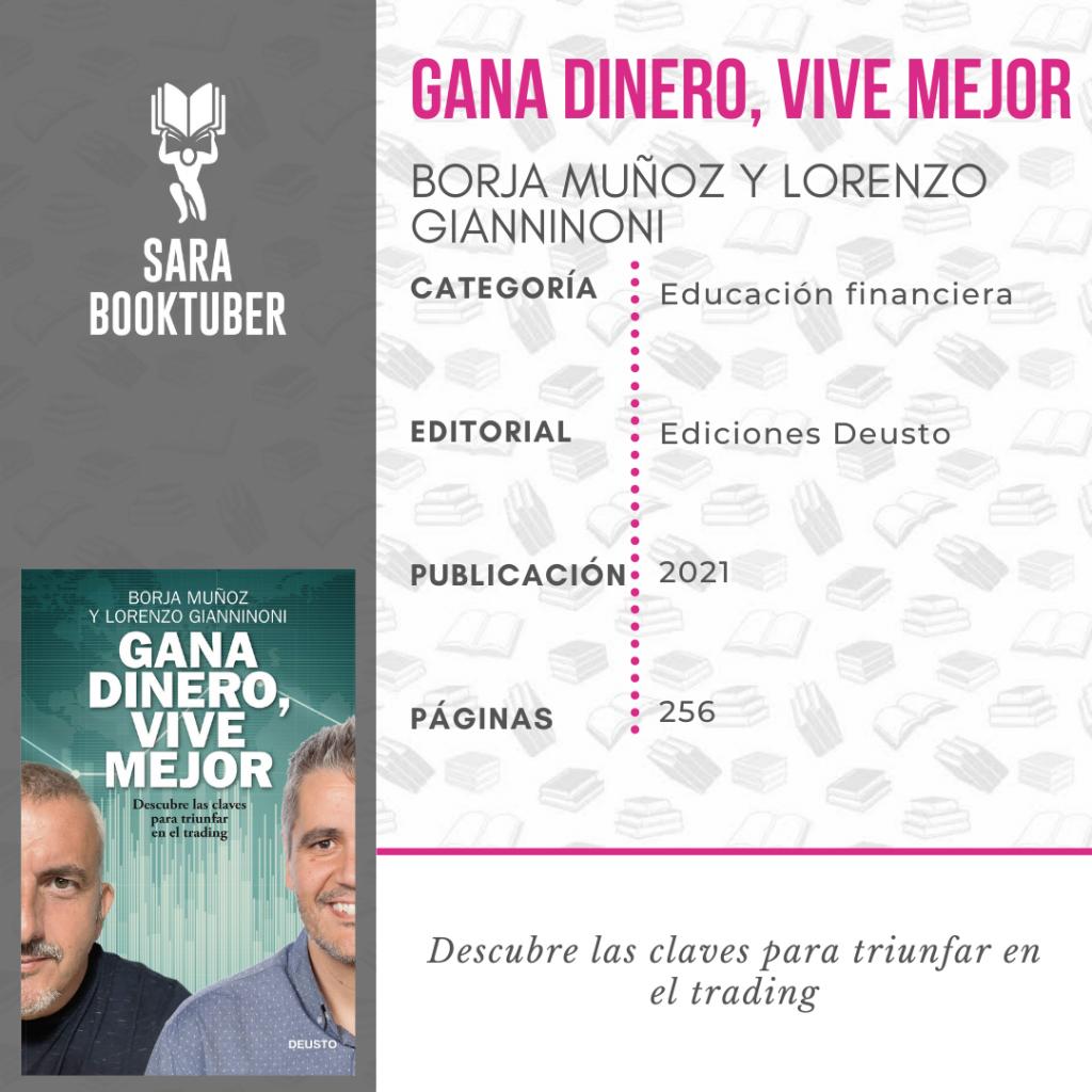 GANA DINERO, VIVE MEJOR DE BORJA MUÑOZ Y LORENZO GIANNINONI