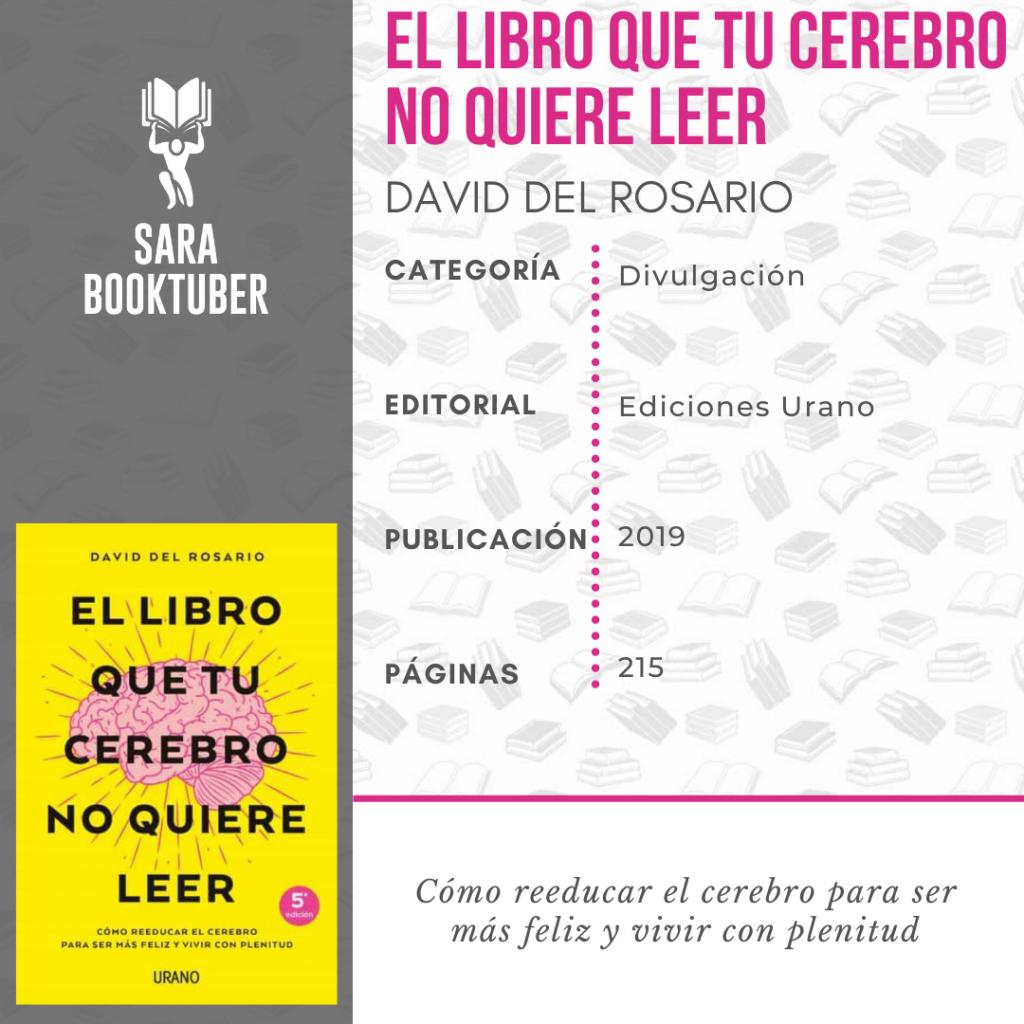RESEÑA EL LIBRO QUE TU CEREBRO NO QUIERE LEER DAVID DEL ROSARIO